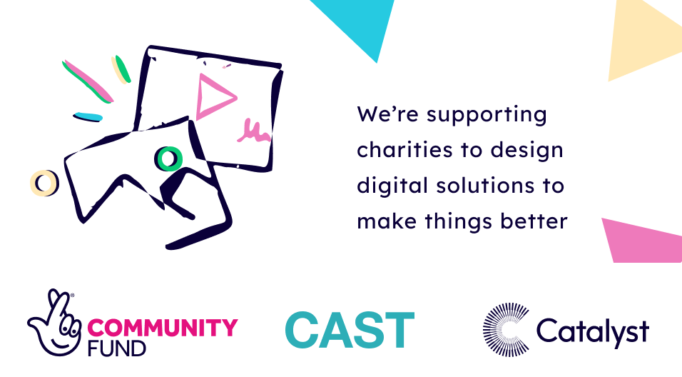 Cast, Catalyst and National Lottery Community Fund logos